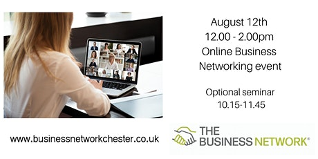 August 12th Online Business Networking event + optional educational seminar tickets