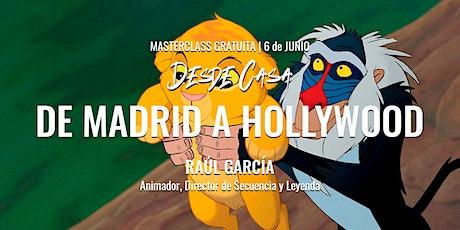 "Masterclass ""De Madrid a Hollywood"" – Raúl García entradas"