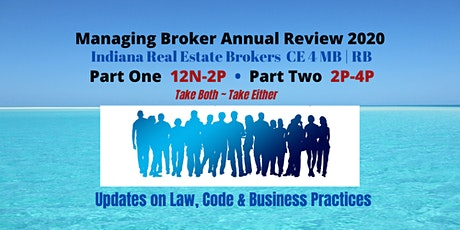 LIVE ~ Managing Broker Annual Review 2020 Part One & Two | June 24 tickets