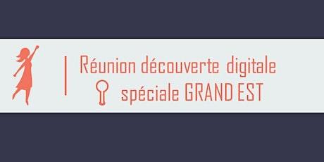 Réunion découverte digitale  Bouge ta Boite - spéciale GRAND EST billets