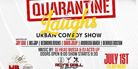 Quarantine Laughs Urban Comedy Show tickets