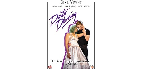 Ciné-Vivant / DIRTY DANCING (VF) billets