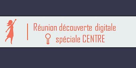 Réunion découverte digitale  Bouge ta Boite - spéciale CENTRE billets