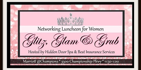 Glitz, Glam & Grub! A Women's Luncheon tickets
