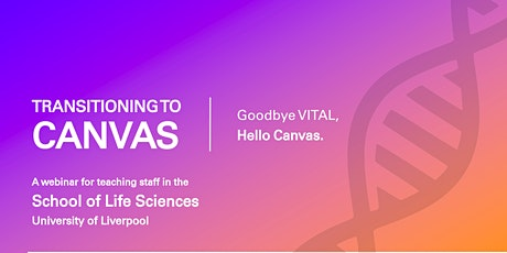 Canvas for SoLS | Transitioning from VITAL to Canvas tickets