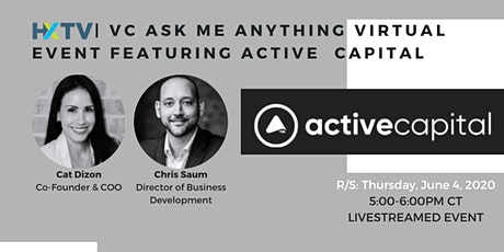 HXTV  VC Ask Me Anything Virtual Event featuring Active Capital tickets