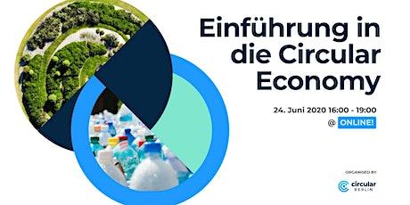 Einführung in die Circular Economy (Online-Workshop auf deutsch) Tickets