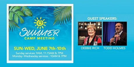 World Harvest Church Summer Campmeeting  with Debbie Rich and Todd Holmes tickets