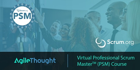 Virtual Professional Scrum Master™ (PSM) Course August 5-6, 2020 tickets
