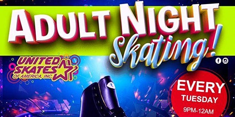 Adult Night Skate Tuesday  6/9/2020 tickets