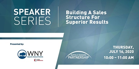 Speaker Series: Building a Sales Structure for Superior Results tickets