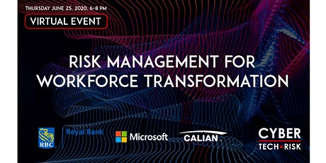 Cyber Tech & Risk - Risk Management for Workforce Transformation tickets
