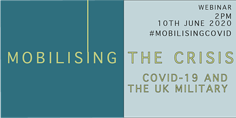 Mobilising the crisis: Covid-19 and the UK military tickets