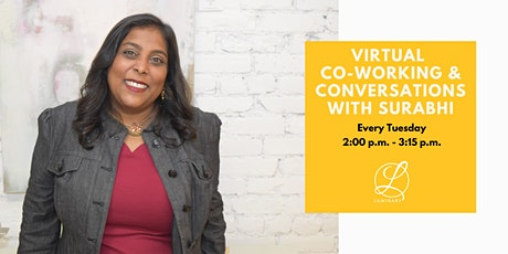 Virtual Co-Working & Conversations with Surabhi tickets