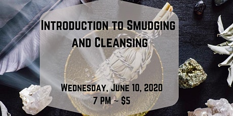 Introduction to Smudging and Cleansing tickets