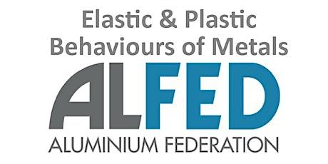 Elastic and Plastic Behaviour of Metals tickets