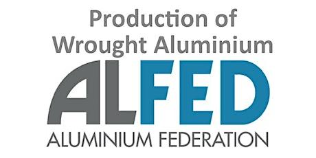 Production of Wrought Aluminium tickets