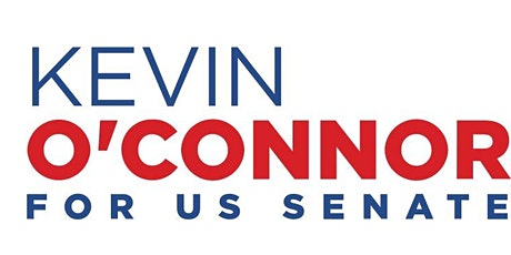 Kevin O'Connor for U.S. Senate Virtual Reception tickets