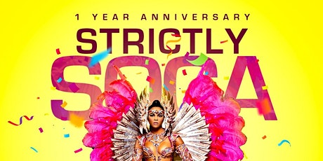 Strictly Soca  ONE YEAR ANNIVERSARY - 100% Online Soca Cooler Fete tickets