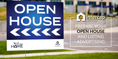 Prepare your Open House and Listing Advertising tickets