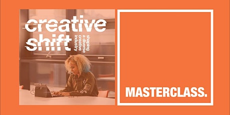 Creative Shift Masterclasses - How to monetise your social media tickets