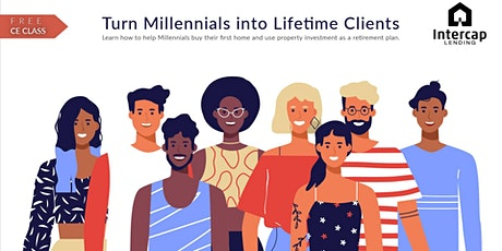 Turn Millenials into Lifetime Clients tickets