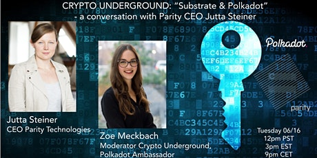 """""""Substrate & Polkadot""""  - a conversation with Parity CEO Jutta Steiner tickets"""