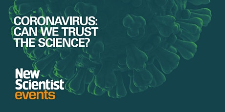 Coronavirus: can we trust the science? On-demand  recording tickets