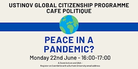 Peace in a Pandemic? A Zoom lecture and Q&A tickets