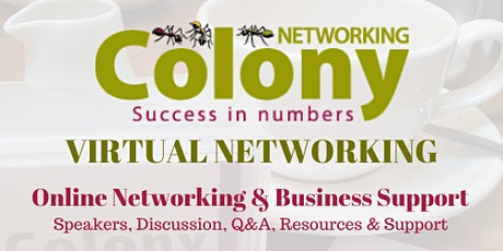 Colony Networking Virtual Tea - July 2020 tickets
