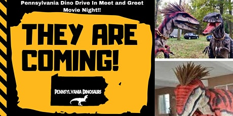 Pennsylvania Dinosaurs Meet and Greet Drive In Movie Night tickets