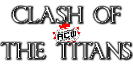 RCW CLASH OF TITANS tickets