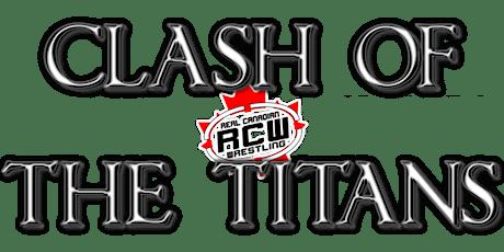 RCW CLASH OF TITANS billets