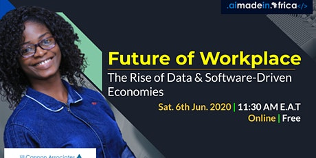 Future of Workplace: The Rise of Data & Software-Driven Economies Tickets