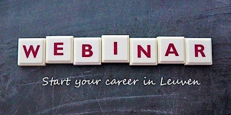 Webinar: Start Your Career in Leuven (3rd edition) tickets