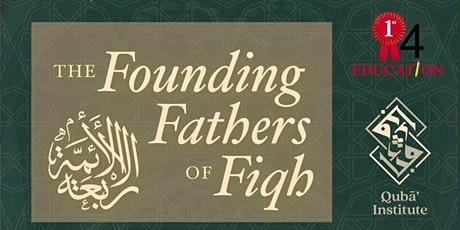 THE FOUNDING FATHERS OF FIQH tickets