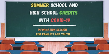 Summer School and School Credits with COVID-19 tickets