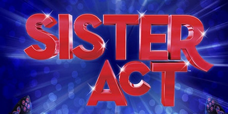 Kelowna Actors Studio Encore Series - Sister Act tickets