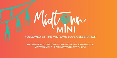 Midtown Mini followed by the Midtown Love Celebration tickets