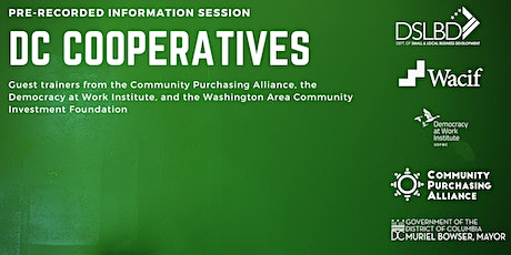 Watch NOW: DC Cooperatives Recorded Information Session w/Q&A tickets