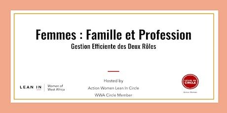 Femmes: Famille et Profession tickets