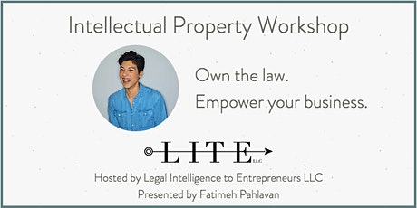 Intellectual Property Workshop Hosted by LITE tickets