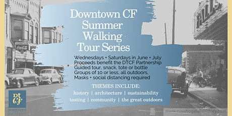 Architecture of Downtown: Downtown CF Summer Walking Tour Series tickets