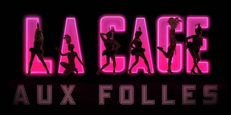 Kelowna Actors Studio Encore Series - La Cage Aux Folles tickets
