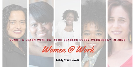 Women @ Work - Diversity and Inclusion Edition tickets