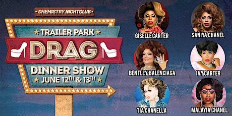 Trailer Park Drag Dinner tickets