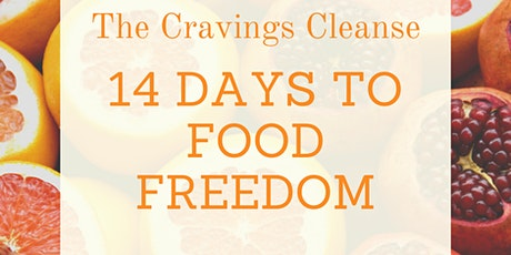 Cravings Cleanse: 14 Days To Food Freedom tickets