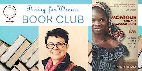 DINING FOR WOMEN Book Club: Monique & the Mango Rains tickets