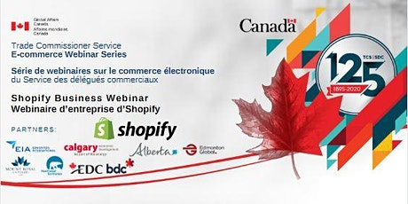 Trade Commissioner Service E-commerce Webinar Series 2020: Shopify tickets