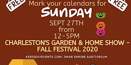 Charleston's Garden & Home Show - Fall Festival 2020 tickets